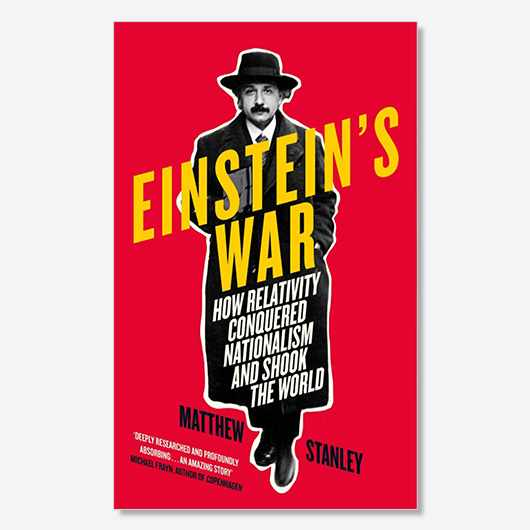Einstein's War (£16.99, Viking)