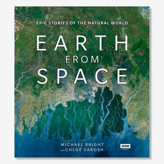 Earth from Space by Micahel Bright and Chloë Sarosh is available now (£25, BBC Books)