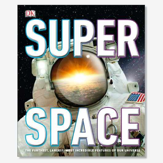 SuperSpace: The furthest, largest, most incredible features of our Universe by Clive Gifford is available now (£16.99, DK)