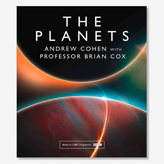 The Planets by Professor Brian Cox and Andrew Cohen is available now (£25, William Collins)