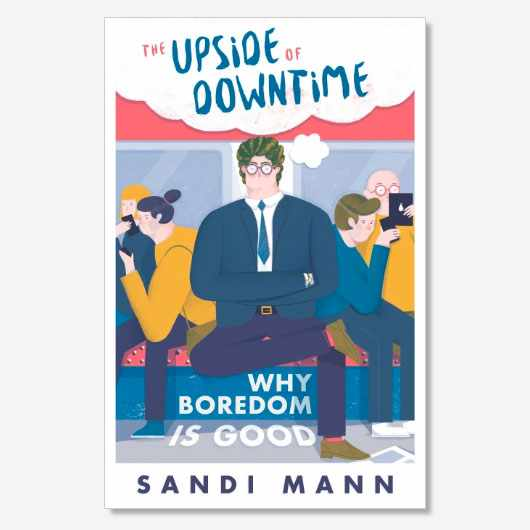 Dr Sandi Mann is a psychologist from the University of Central Lancashire. She is the author of The Science Of Boredom: The Upside (And Downside) Of Downtime (£9.99, Robinson).