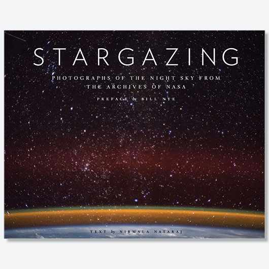 Stargazing: Photographs of the Night Sky from the Archives of NASA by Nirmala Nataraj, with a preface by Bill Nye, is out now (£25, Chronicle Books)