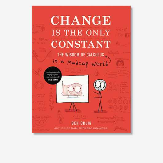 Change Is the Only Constant by Ben Orlin is out now (£20, Little, Brown)