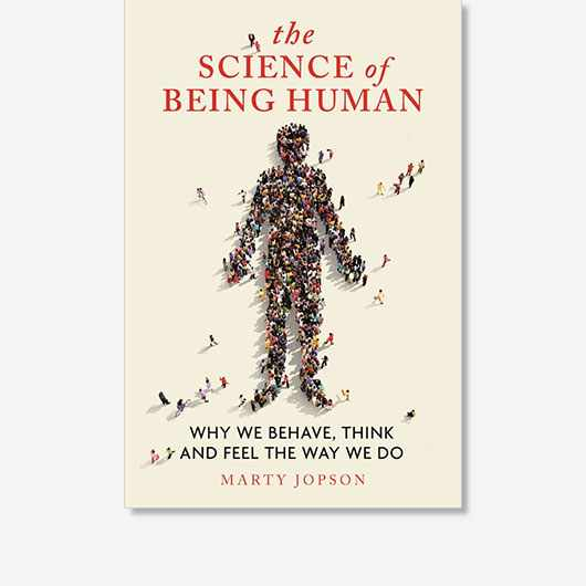 The Science of Being Human by Marty Jopson is available now (£12.99, Michael O'Mara)