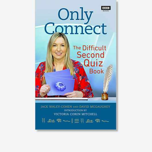 Only Connect: The Difficult Second Quiz Book by Jack Waley-Cohen and David McGaughey is out now (£14.99, BBC Books).