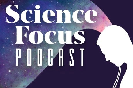 The 6 best Science Focus Podcast episodes of 2019