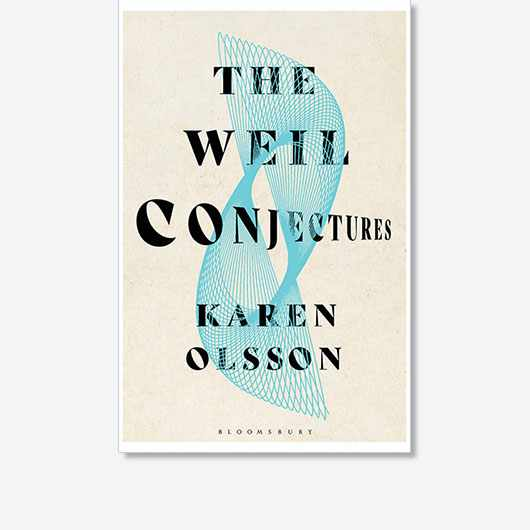 The Weil Conjectures by Karen Olsson (£14.99, Bloomsbury)
