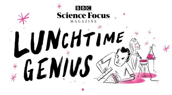 Sign up to the LUNCHTIME GENIUS newsletter from Science Focus