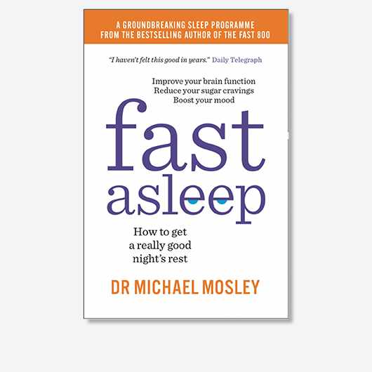 Fast Asleep by Dr Michael Mosley is out now (£9.99, Short Books).