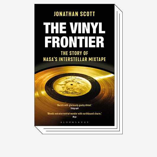 The Vinyl Frontier: The Story of NASA's Interstellar Mixtape © Bloomsbury Sigma