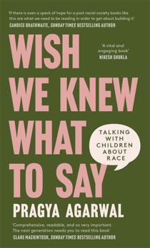 Wish We Knew What to Say: Talking with Children About Race