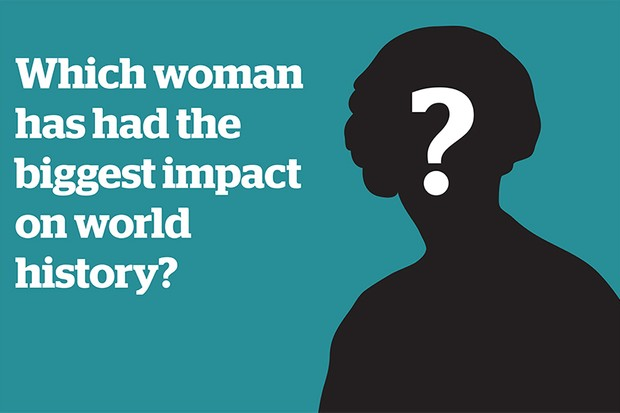 Who Are The Women From History Who Changed The World History Extra
