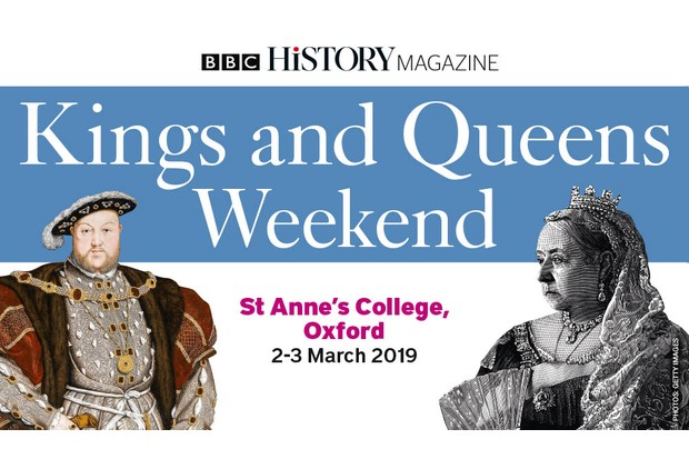 BBC History Magazine Kings and Queens Weekend