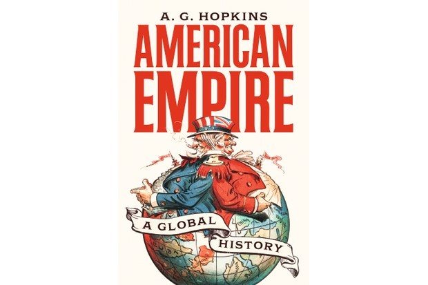 American Empire: A New Global History by AG Hopkins