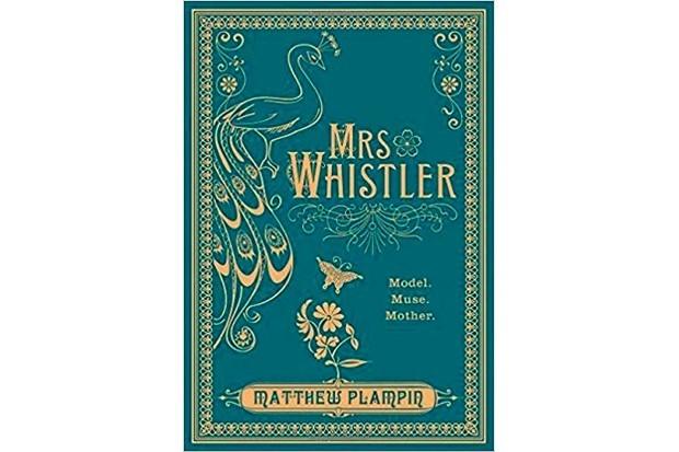 Mrs Whistler by Matthew Plampin