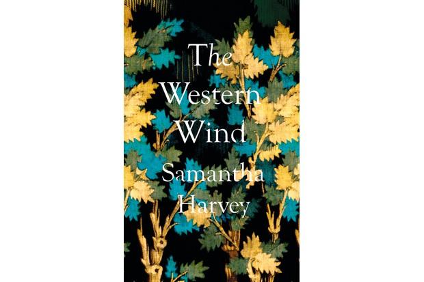 The Western Wind by Samantha Harvey