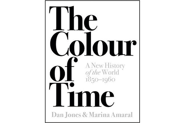 The Colour of Time: A New History of the World, 1850-1960 by Marina Amaral and Dan Jones
