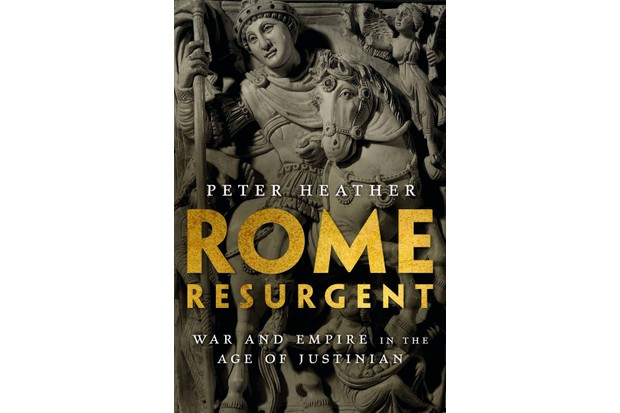 Rome Resurgent: War and Empire in the Age of Justinian by Peter Heather