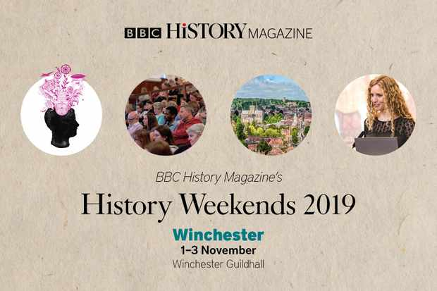 BBC History Magazine will host two History Weekends in 2019, one in Winchester and one in Chester.