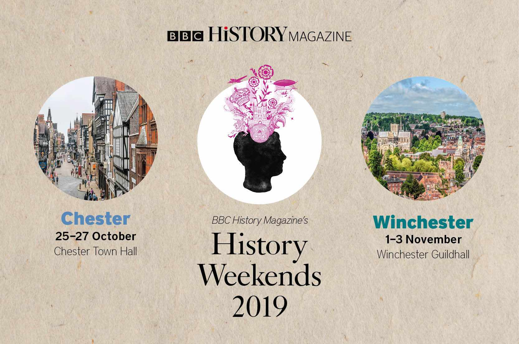 BBC History Magazine will host two History Weekends in 2019.