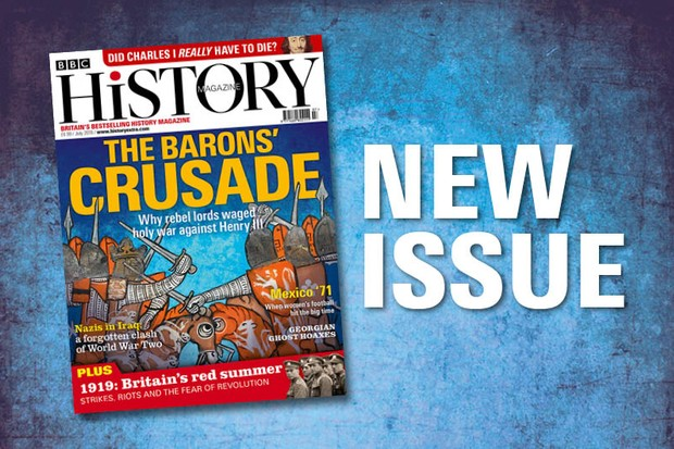 July 2019 issue of BBC History Magazine is out now