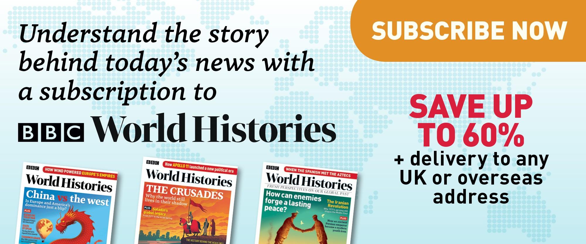 Explore BBC World Histories Magazine - HistoryExtra