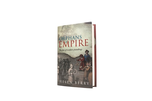 Helen Berry - Orphans of Empire (Oxford University Press)