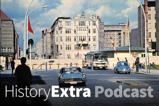 Iain MacGregor On Fall Of The Berlin Wall | History Extra Podcast - BBC History Magazine