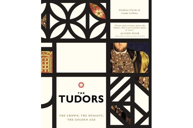 The Tudors: The Crown, The Dynasty, The Golden Age by Siobhan Clarke and Linda Collins