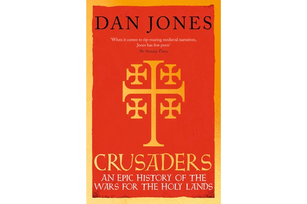 Crusaders: An Epic History of the Wars for the Holy Lands by Dan Jones