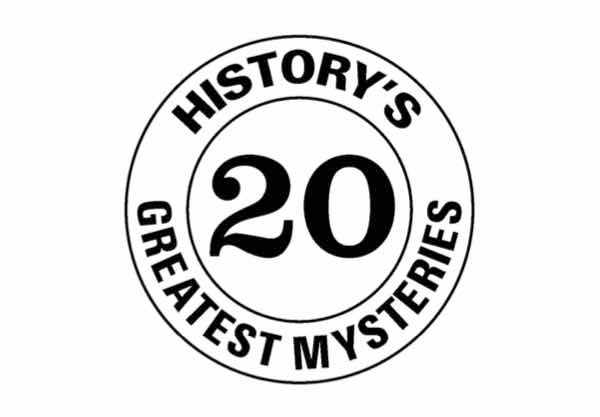 What's History's Greatest Mystery?