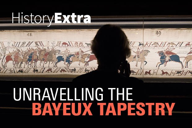 Episode 2 How Was The Tapestry Created Bayeux Tapestry Podcast Historyextra