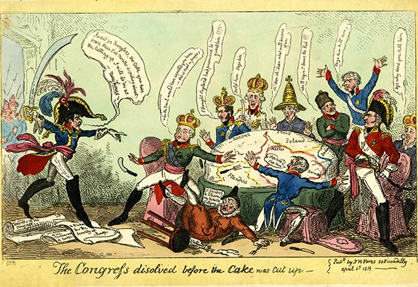 This caricature of those meetings depicts proceedings turning to chaos, thanks to the arrival of Napoleon – freshly escaped from his exile on Elba before 'the cake' (Europe) has even been cut