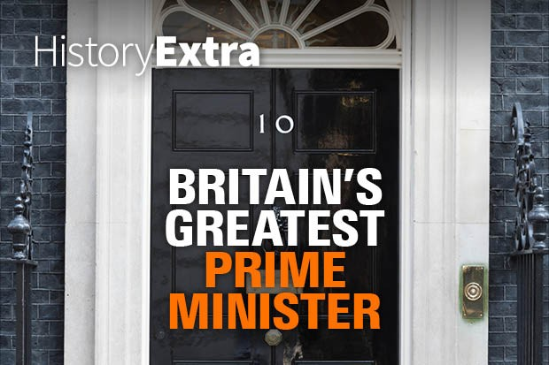 Britain's Greatest Prime Minister Podcast Series From HistoryExtra